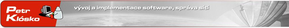 Petr KLÓSKO - Vývoj a implementace software, Správa sítí